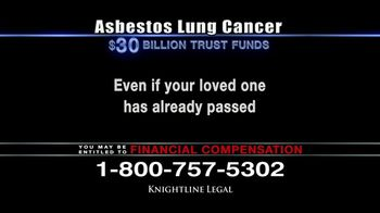 Knightline Legal TV Spot, 'Asbestos Lung Cancer: Cash Award' - Thumbnail 9