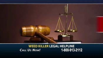 Weed Killer Legal Helpline TV Spot, 'Human Carcinogen' - Thumbnail 1