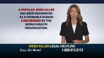 Weed Killer Legal Helpline TV Spot, 'Human Carcinogen' - Thumbnail 2