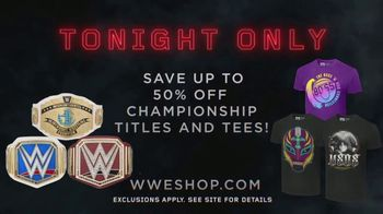 WWE Shop TV Spot, 'Inspired by Millions: 50 Percent Off Titles & Tees' - Thumbnail 10