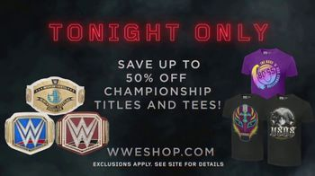 WWE Shop TV Spot, 'Inspired by Millions: 50 Percent Off Titles & Tees' - Thumbnail 9