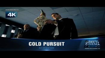 DIRECTV Cinema TV Spot, 'Cold Pursuit' - Thumbnail 3
