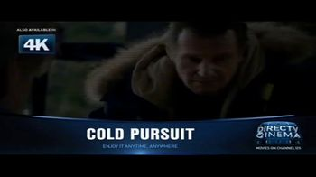 DIRECTV Cinema TV Spot, 'Cold Pursuit' - Thumbnail 7
