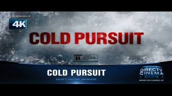 DIRECTV Cinema TV Spot, 'Cold Pursuit' - Thumbnail 8