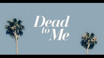 Netflix TV Spot, 'Dead to Me' - Thumbnail 10