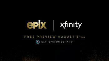 EPIX TV Spot, 'August: Free Preview'