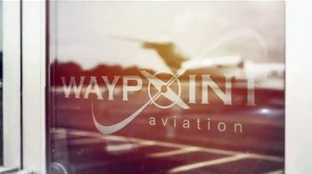 Waypoint Aviation TV Spot, 'Hometown Feel'