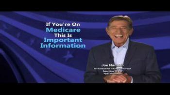 Medicare Coverage Helpline TV Spot, 'Get What You Deserve' Featuring Joe Namath