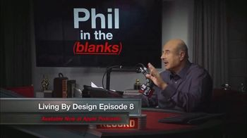 Phil in the Blanks TV Spot, 'Living by Design: Episode 8'