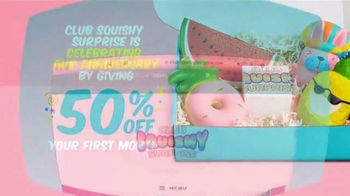 Club Squishy Surprise Anniversary Sale TV Spot, '50 Percent Off' - Thumbnail 8