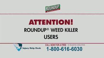 Injury Help Desk TV Spot, 'Roundup Compensation' - Thumbnail 1
