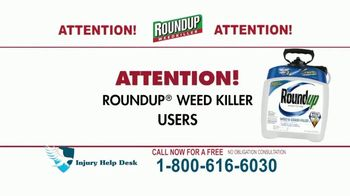 Injury Help Desk TV Spot, 'Roundup Compensation' - Thumbnail 2