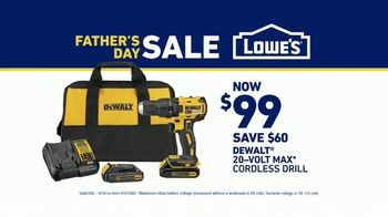 Lowe's Father's Day Sale TV Spot, 'Like Dad Always Says: Dewalt Drill' - Thumbnail 9