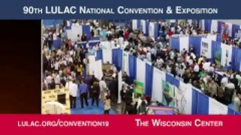 NBC Universal TV Spot, '2019 LULAC National Convention & Expo'