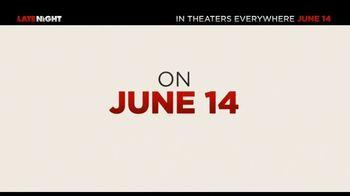 Late Night - Alternate Trailer 27