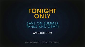 WWE Shop TV Spot, 'Come One, Come All: Summer Tanks and Gear' Song by SATV Music - Thumbnail 10