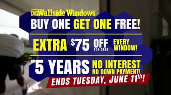 Wallside Windows TV Spot, 'Buy One Get One Free: $75 Off' - Thumbnail 6