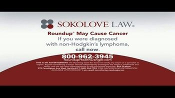 Sokolove Law TV Spot, 'Roundup May Cause Cancer' - Thumbnail 5