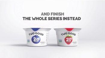 Two Good Yogurt TV Spot, 'Just Stay In' - Thumbnail 5