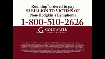 Goldwater Law Firm TV Spot, 'Non-Hodgkin's' - Thumbnail 7