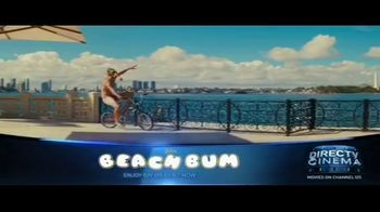 DIRECTV Cinema TV Spot, 'The Beach Bum' - Thumbnail 2