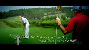 Robert Trent Jones Golf Trail TV Spot, 'Father's Day' - Thumbnail 5