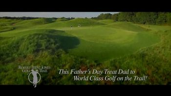 Robert Trent Jones Golf Trail TV Spot, 'Father's Day' - Thumbnail 6