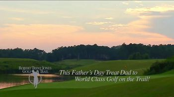 Robert Trent Jones Golf Trail TV Spot, 'Father's Day' - Thumbnail 7