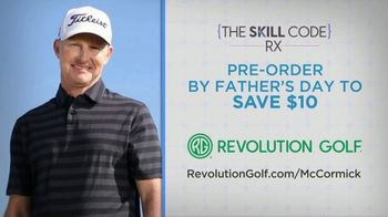 Revolution Golf TV Spot, 'Father's Day: The Skill Code RX' Featuring Cameron McCormick - Thumbnail 8