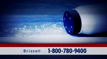 The Driscoll Firm TV Spot, 'Ovarian Cancer: Talc-Based Products' - Thumbnail 1