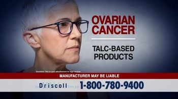 The Driscoll Firm TV Spot, 'Ovarian Cancer: Talc-Based Products' - Thumbnail 3