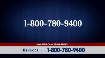 The Driscoll Firm TV Spot, 'Ovarian Cancer: Talc-Based Products' - Thumbnail 5