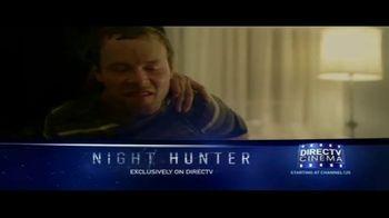 DIRECTV Cinema TV Spot, 'Night Hunter' - Thumbnail 1