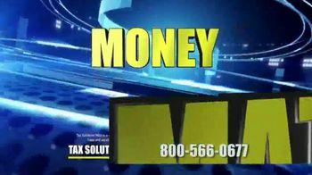 Tax Solutions Now TV Spot, 'Money Matters' - Thumbnail 6