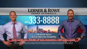 Lerner and Rowe Injury Attorneys TV Spot, 'Non-Hodgkins Lymphoma Cases'