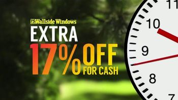 Wallside Windows Fall Sale TV Spot, 'The Clock Is Ticking: Extra 17 Percent'