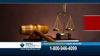 Napoli Shkolnik PLLC TV Spot, 'Monsanto Roundup Legal Helpline' - Thumbnail 1