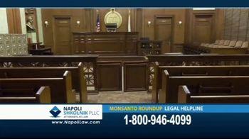 Napoli Shkolnik PLLC TV Spot, 'Monsanto Roundup Legal Helpline' - Thumbnail 4