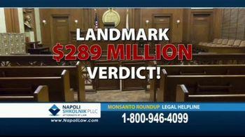 Napoli Shkolnik PLLC TV Spot, 'Monsanto Roundup Legal Helpline' - Thumbnail 5