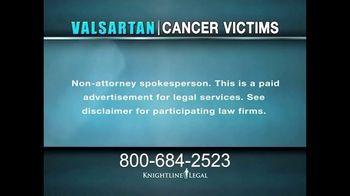 Knightline Legal TV Spot, 'Valsartan: Cancer Victims' - Thumbnail 2