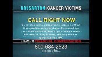 Knightline Legal TV Spot, 'Valsartan: Cancer Victims' - Thumbnail 8