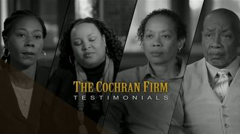 The Cochran Law Firm TV Spot, \'Testimonials\'