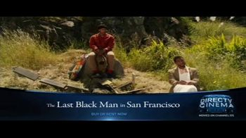 DIRECTV Cinema TV Spot, 'The Last Black Man in San Francisco' - Thumbnail 1