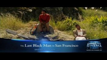 DIRECTV Cinema TV Spot, 'The Last Black Man in San Francisco' - Thumbnail 2