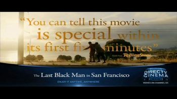 DIRECTV Cinema TV Spot, 'The Last Black Man in San Francisco' - Thumbnail 3