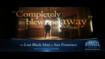 DIRECTV Cinema TV Spot, 'The Last Black Man in San Francisco' - Thumbnail 4