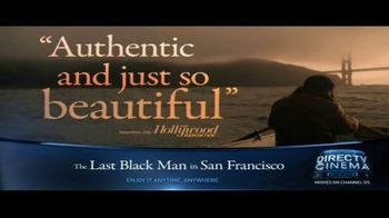 DIRECTV Cinema TV Spot, 'The Last Black Man in San Francisco' - Thumbnail 5