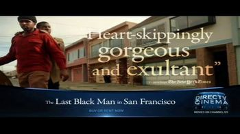 DIRECTV Cinema TV Spot, 'The Last Black Man in San Francisco' - Thumbnail 6