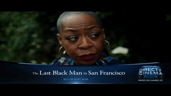 DIRECTV Cinema TV Spot, 'The Last Black Man in San Francisco' - Thumbnail 7