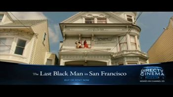 DIRECTV Cinema TV Spot, 'The Last Black Man in San Francisco' - Thumbnail 8